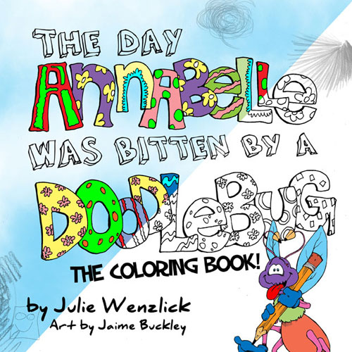 The Day Annabelle Was Bitten By A Doodlebug COLORING BOOK